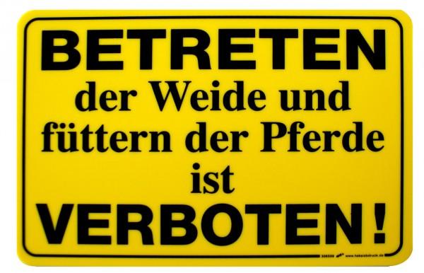 """WAHL-Hausmarke Hinweisschild """"Betreten der Weide..."""""""