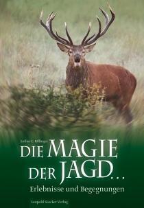 DIE MAGIE DER JAGD...